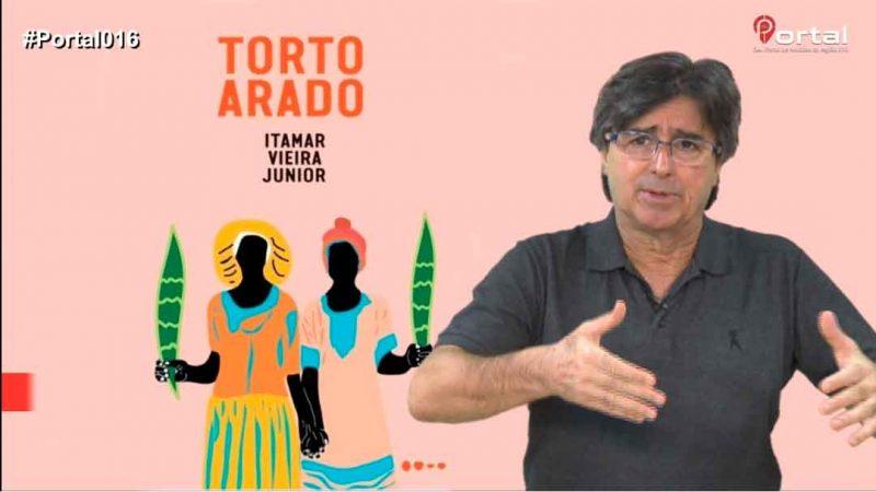 TORTO ARADO É A DICA CULTURAL DE MACHADO