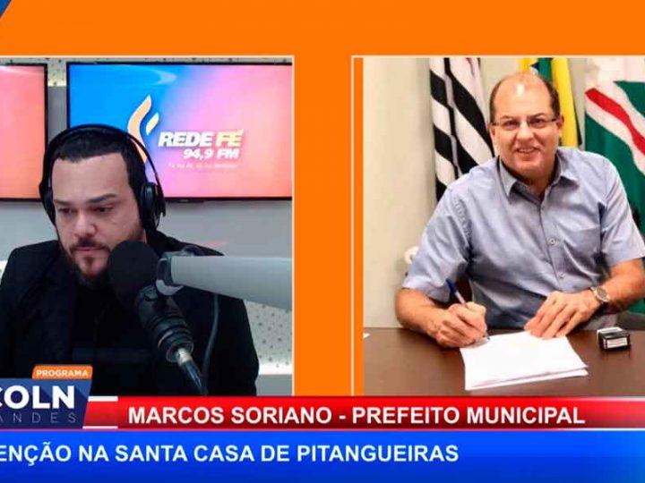 PREFEITO MARCOS SORIANO FALA SOBRE INTERVENÇÃO NA SANTA CASA DE PITANGUEIRAS