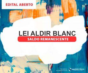 SEGUNDA FASE DA LEI ALDIR BLANC ESTÁ COM EDITAL ABERTO EM RIBEIRÃO PRETO